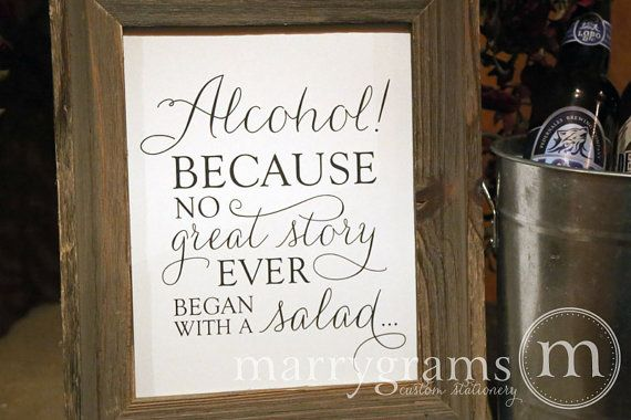 Alcohol Because No Story Started with Salad Wedding by marrygrams, $10.00
