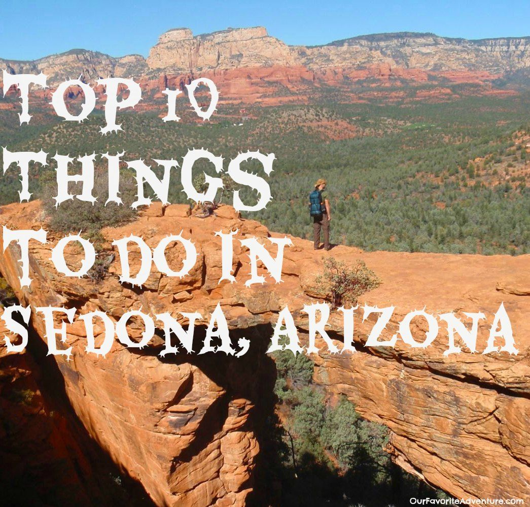 Top Things To Do In Sedona Arizona Sedona Expert Travel - 10 things to see and do in sedona