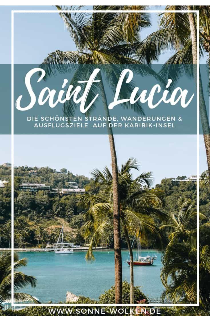 Saint Lucia Urlaub Die Besten Tipps Strande Und Sehenswurdigkeiten Karibik Reisen St Lucia Insel Urlaub