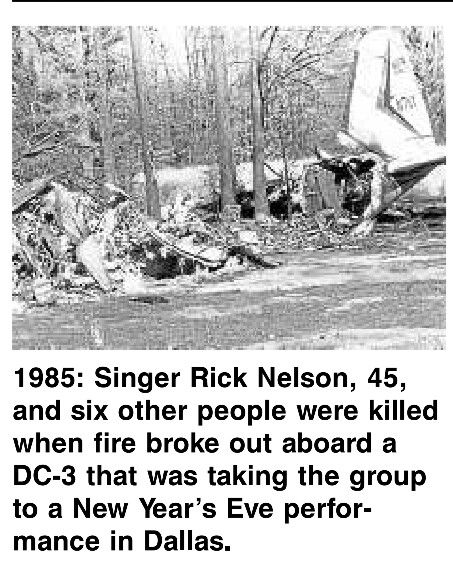 Singer Ricky Nelson Died In A Plane Crash December 30th 1985 Ricky Nelson Historical Science Historical Moments