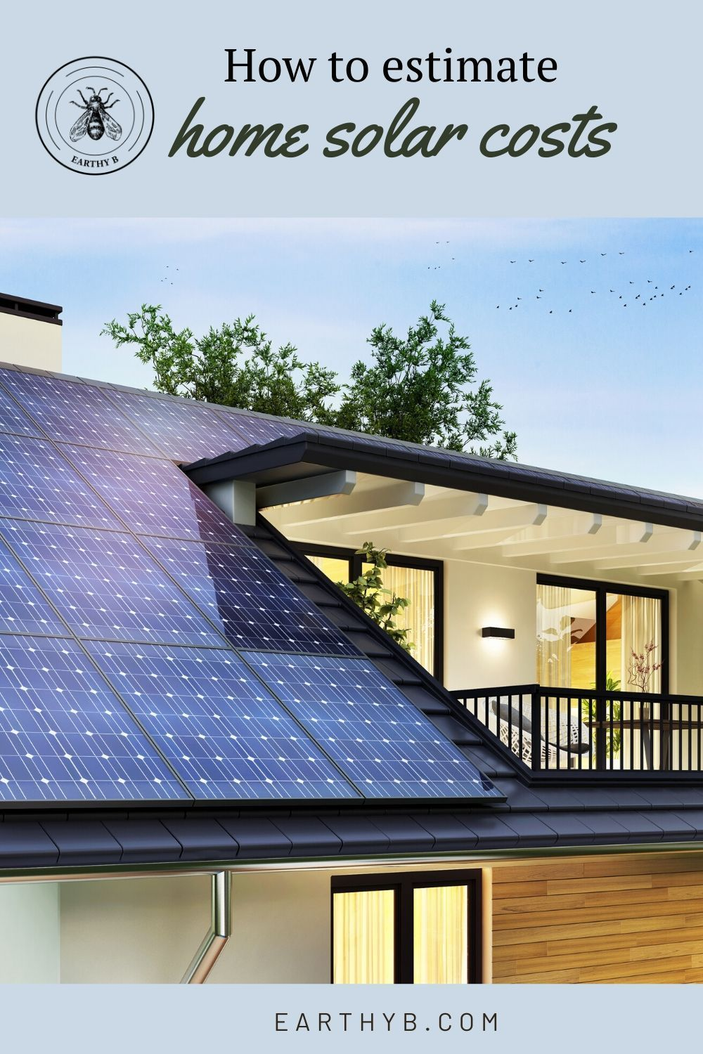 How To Estimate Home Solar Panel Costs In 2020 In 2020 Solar Cost Solar Panel Cost Solar Panels