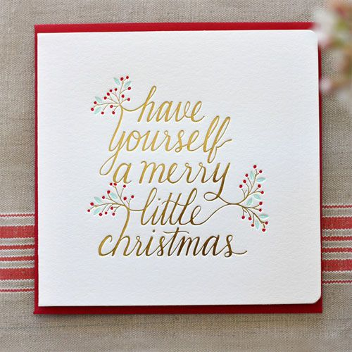 Have Yourself A Merry Little Christmas Gold Foil Stamped