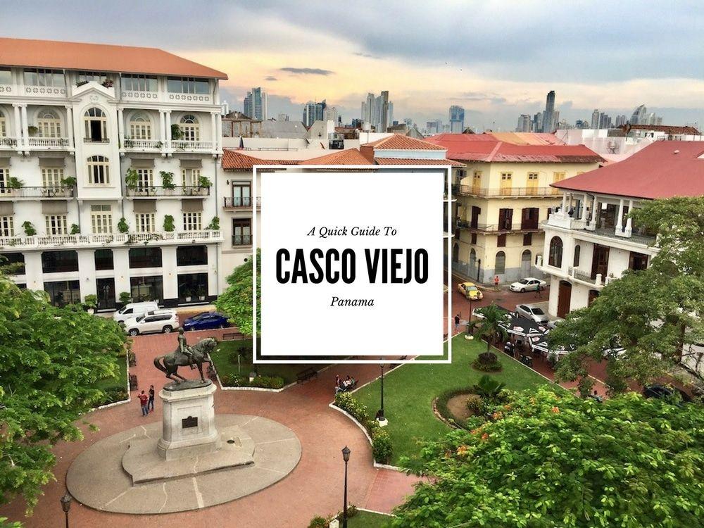 A Quick Guide To Panama S Casco Viejo Neighborhood Panama City Panama Best Rooftop Bars Panama Travel