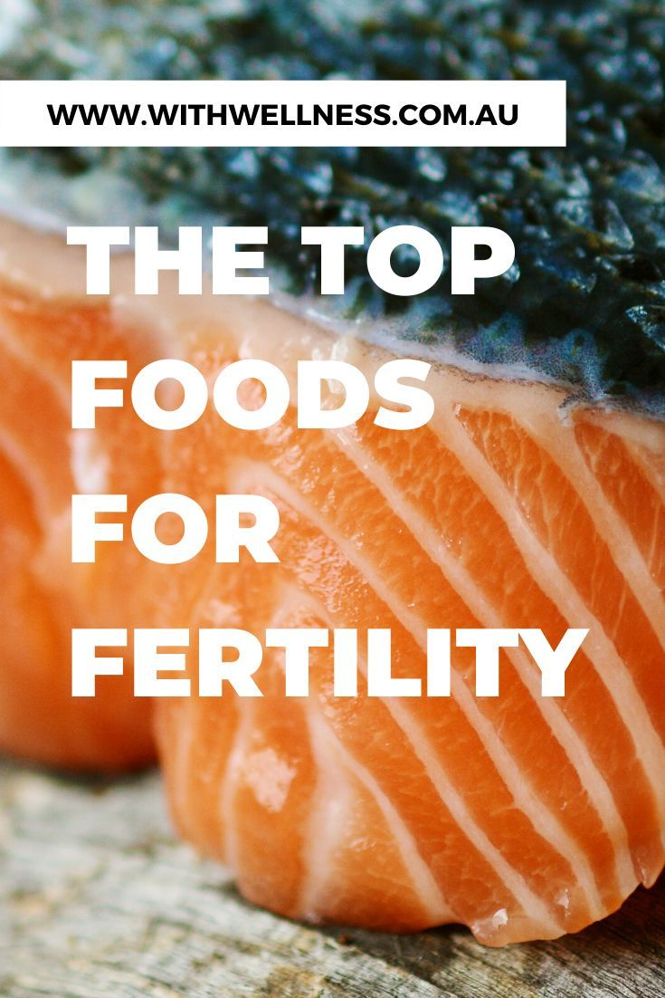 The Top Foods For Fertility in 2020 Foods to boost
