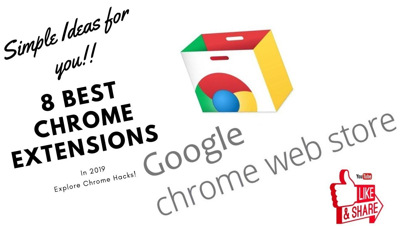 8 Best Chrome Extensions in 2019 Google Chrome App Store