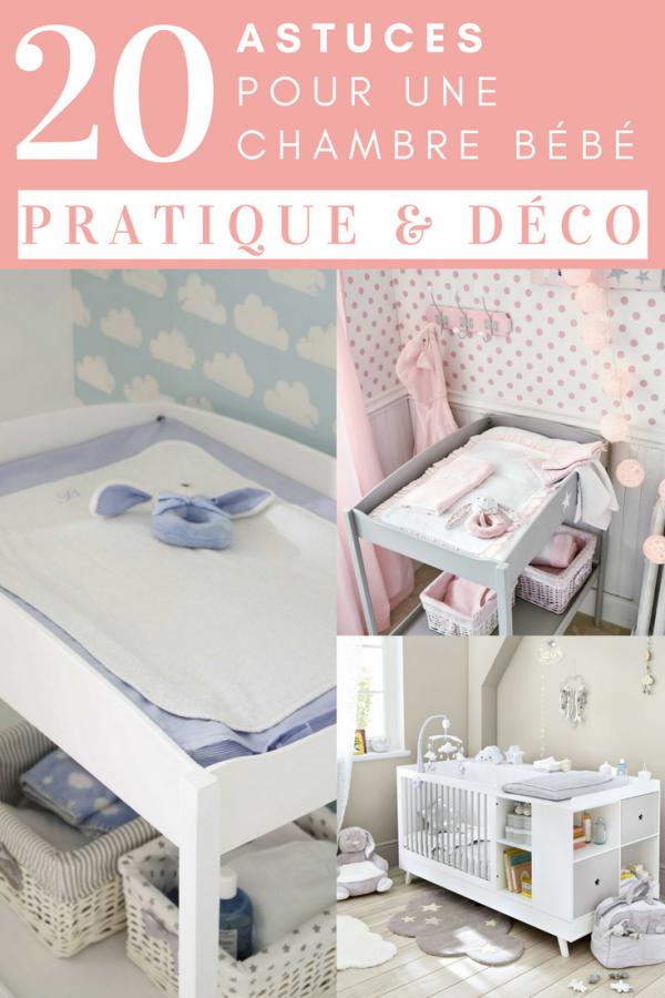 20 astuces pour amenager une chambre bebe pratique deco