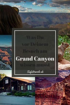 Grand Canyon - Was Du vor Deinem Besuch wissen musst