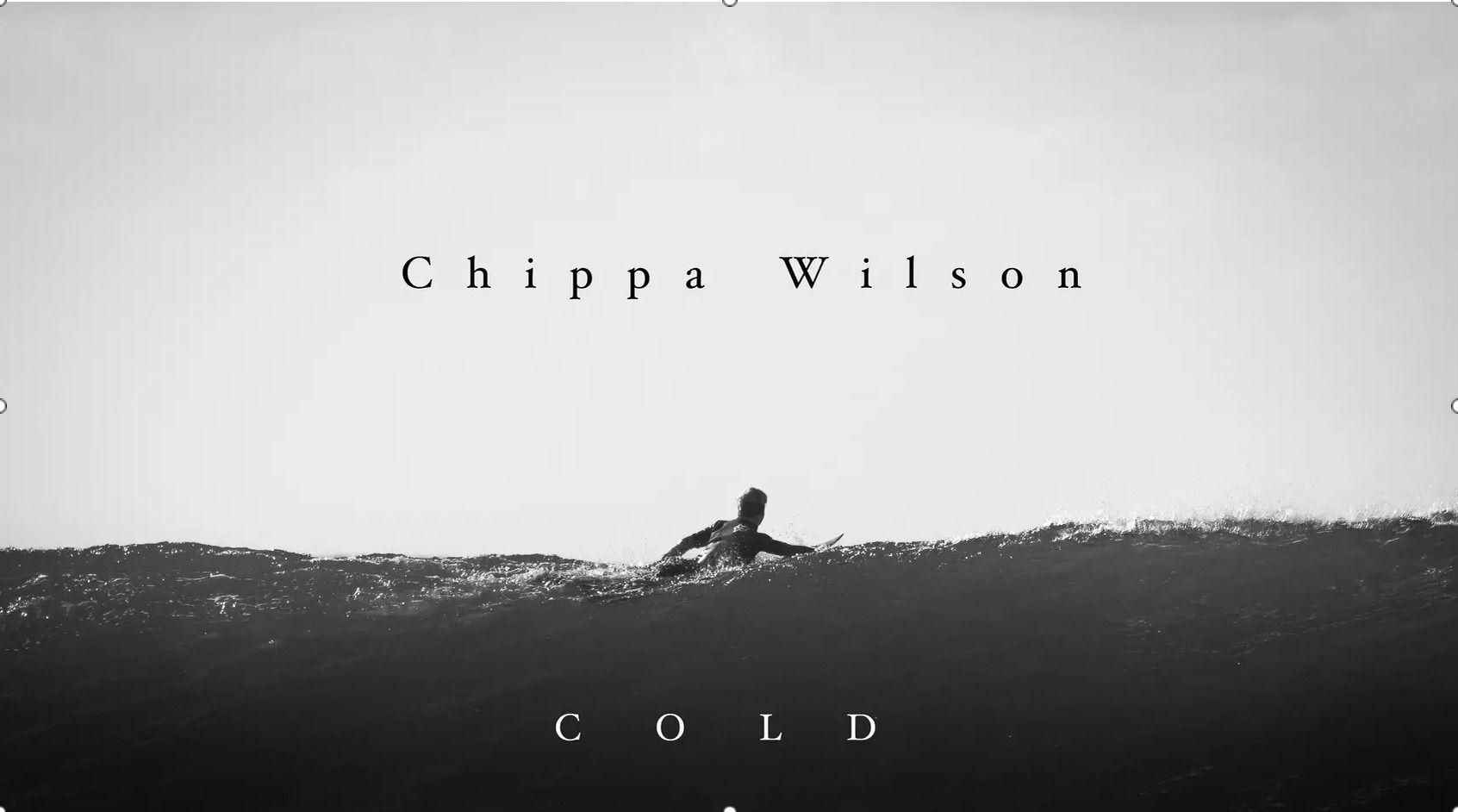 Chippa Wilson  – Cold