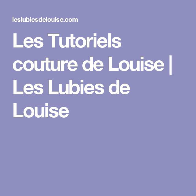 Les Tutoriels couture de Louise | Les Lubies de Louise