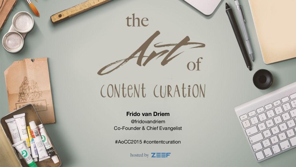 The Art of ContentCuration by via slideshare
