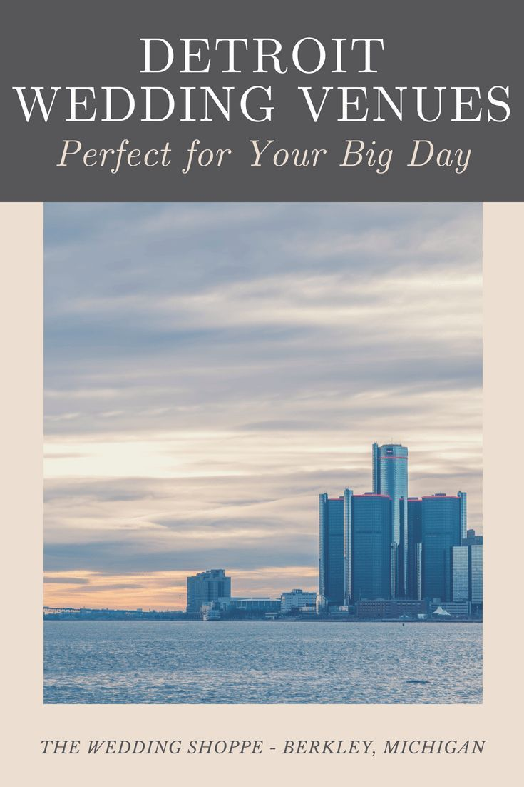 Detroit wedding venues perfect for your big day the