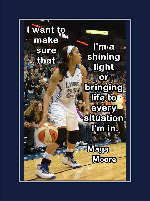 Famous Basketball Quotes Maya Moore Basketball Motivation Poster Inspirational Photo Quote .