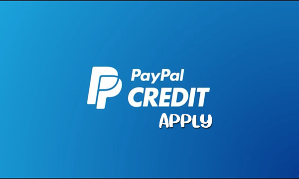 PayPal Credit Apply PayPal Credit Requirement in 2020