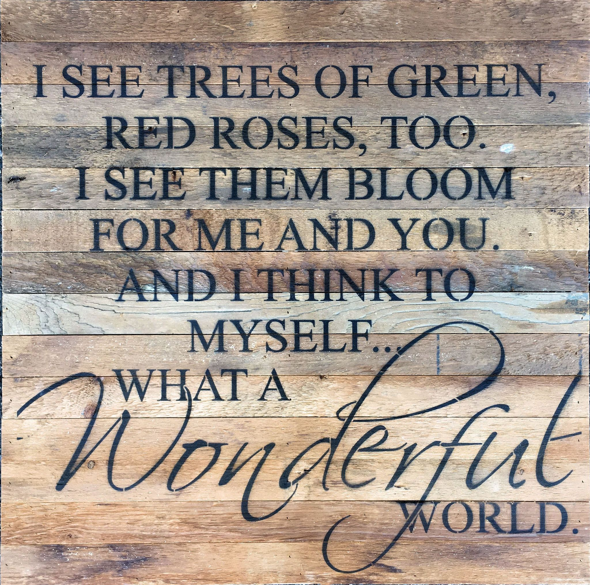 What A Wonderful World Oversized Reclaimed Repurposed