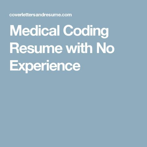 Medical Coding Resume with No Experience Medical coding