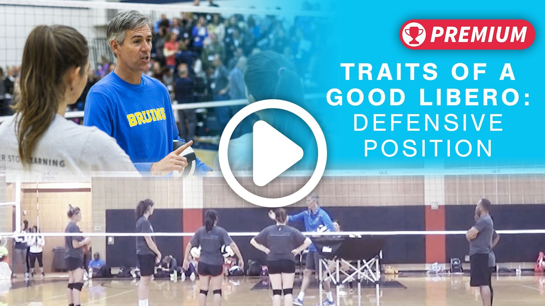 Traits Of A Good Libero Defensive Position The Art Of Coaching Volleyball Coaching Volleyball Coaching Positivity
