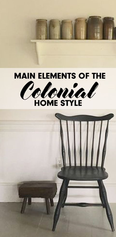 COLONIAL HOME STYLE ELEMENTS