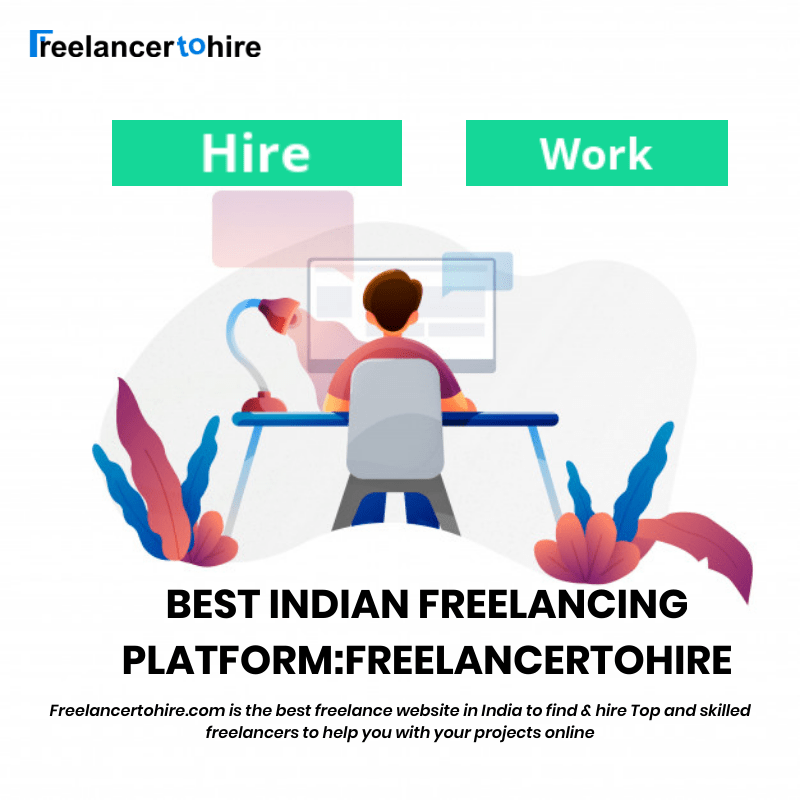 Freelancertohire Best Indian Freelancing Platform In 2020 Freelancing Jobs Freelancer Website Online Data Entry Jobs