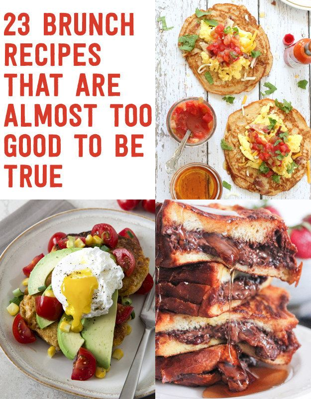 23 Brunch Recipes That Are Almost Too Good To Be True