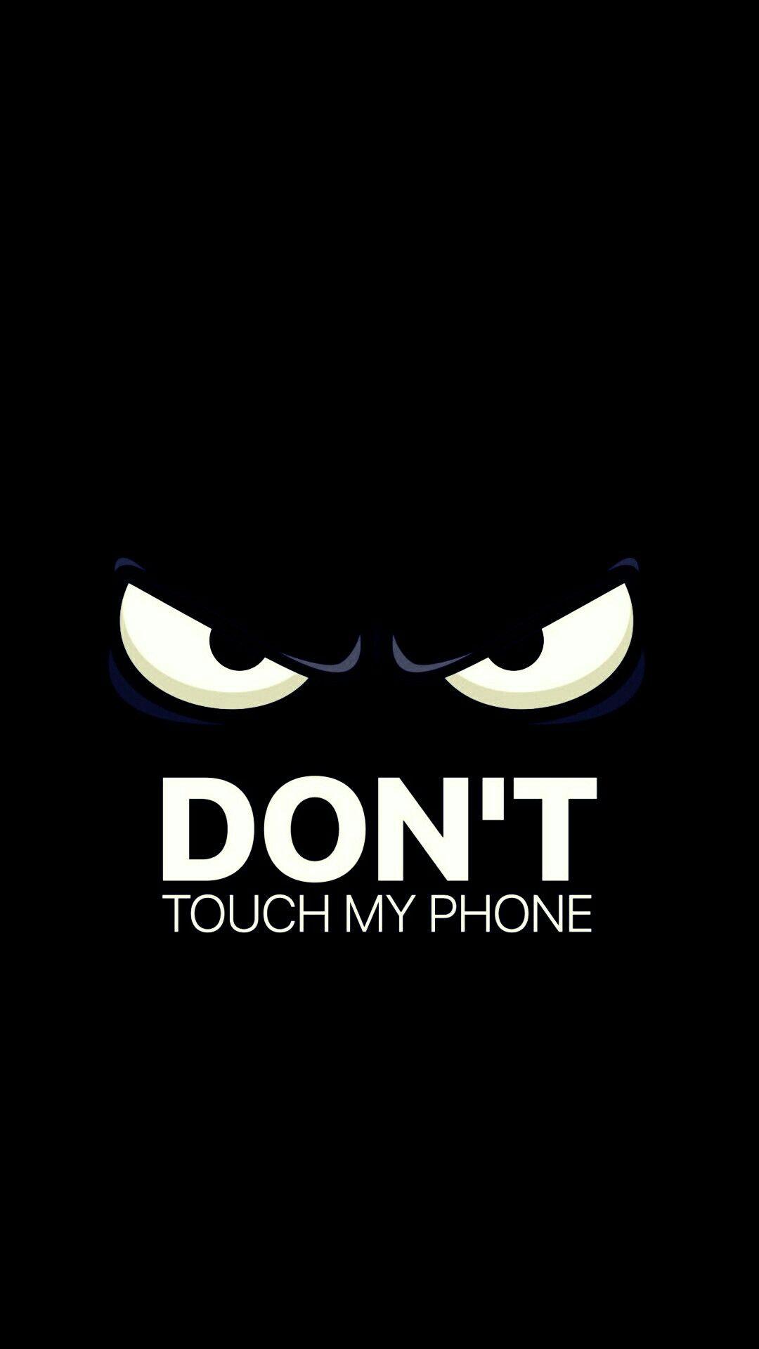 Don T Touch My Phone Lucu Wallpaper Lucu Inspirasional