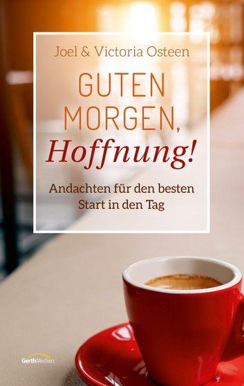Photo of Guten Morgen, Hoffnung!: Andachten Für Den Besten Start In …