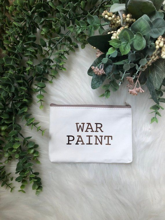 War Paint Cosmetic Bag READY TO SHIP Next Day Bridal Gift Make Up Travel Best Friend Birthday For Her
