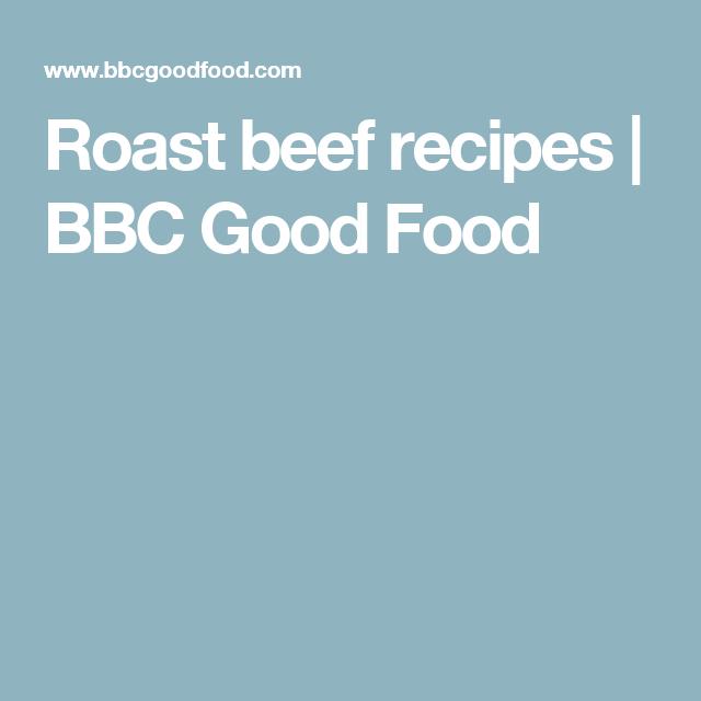 Roast beef recipes bbc good food beef food recipes pinterest roast beef recipes bbc good food forumfinder Images