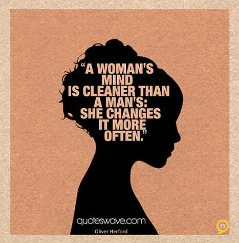 A Womans Mind Is Cleaner T Picture Quotes Motivational Lines Funny Memes