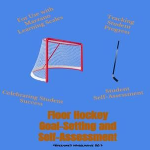 Floor Hockey GoalSetting And SelfAssessment Rubric  Marzano