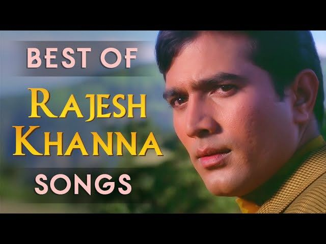 Ultimate Rajesh Khanna Hit Songs Jukebox Best Of Bollywood Old Hindi Songs Hindi Old Songs Old Bollywood Songs Romantic Songs