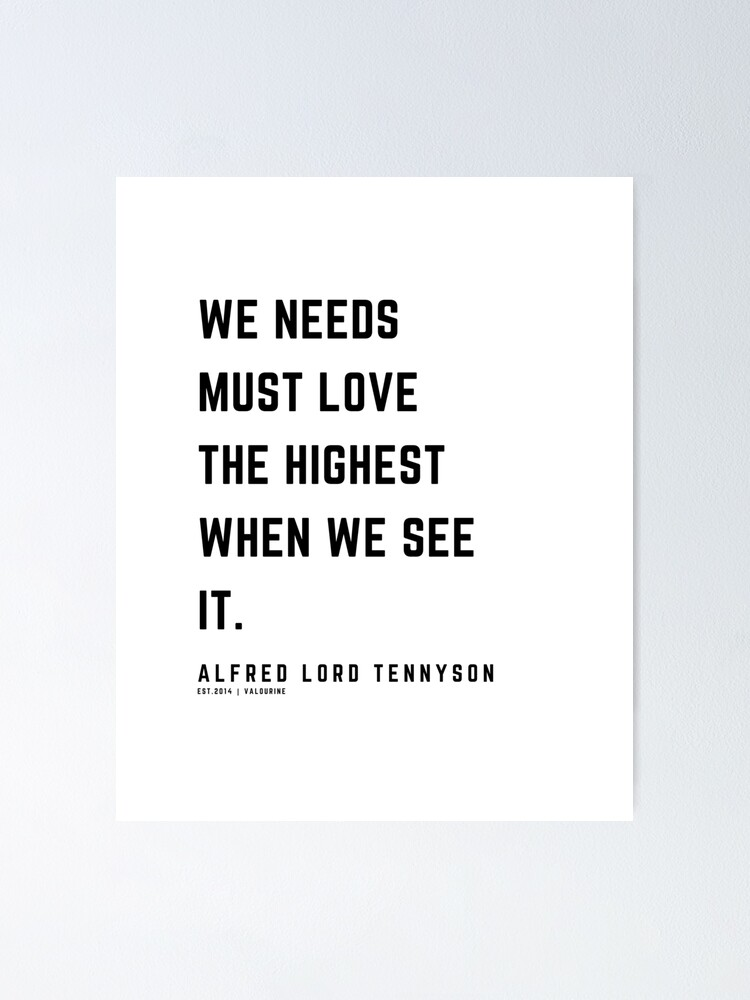 41 | Alfred Lord Tennyson Quotes | 210119 | Victorian Writer Literature Literary English British Poet Poetry Poem Poster by QuotesGalore