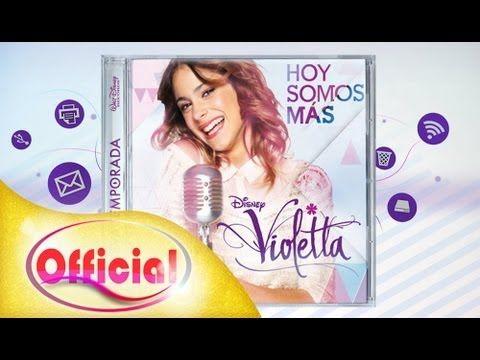 "Violetta - CD ""Hoy Somos Mas"" [COMPLETO FULL + LINK DE DESCARGA]"