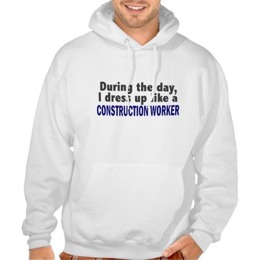 Construction Worker During The Day Hoodies