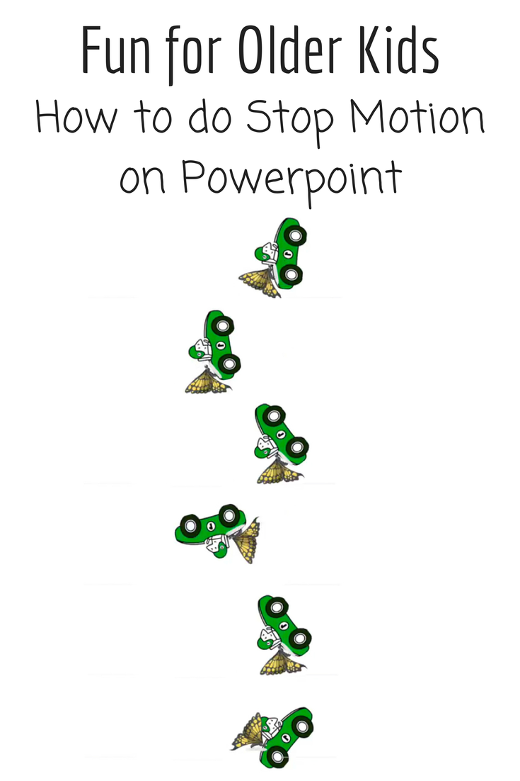 Create A Simple Stop Motion Animation On Powerpoint Great Activity For  Older Kids!