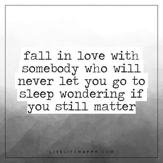 Fall in Love with Somebody Who Will Never