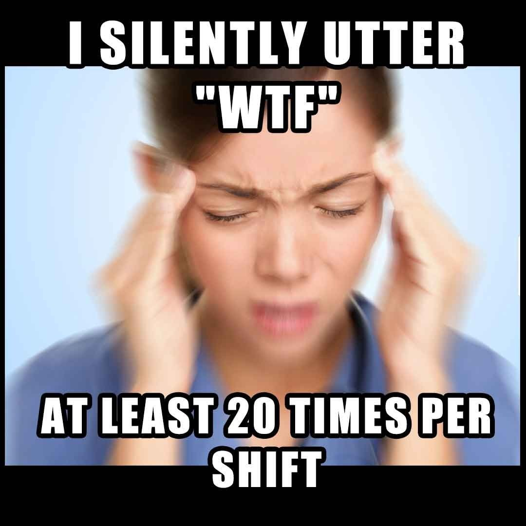 101 Funny Nurse Memes That Are Ridiculously Relatable Nurse Memes Humor Nursing Memes Nursing School Memes