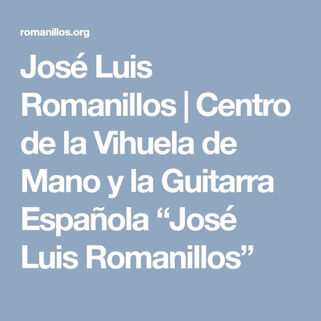 José Luis Romanillos | Centro de la Vihuela de Mano y la Guitarra ...