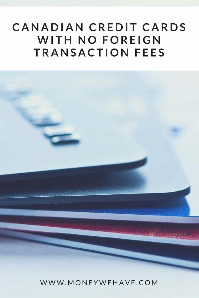 The Best No Foreign Transaction Fee Credit Cards In Canada Best