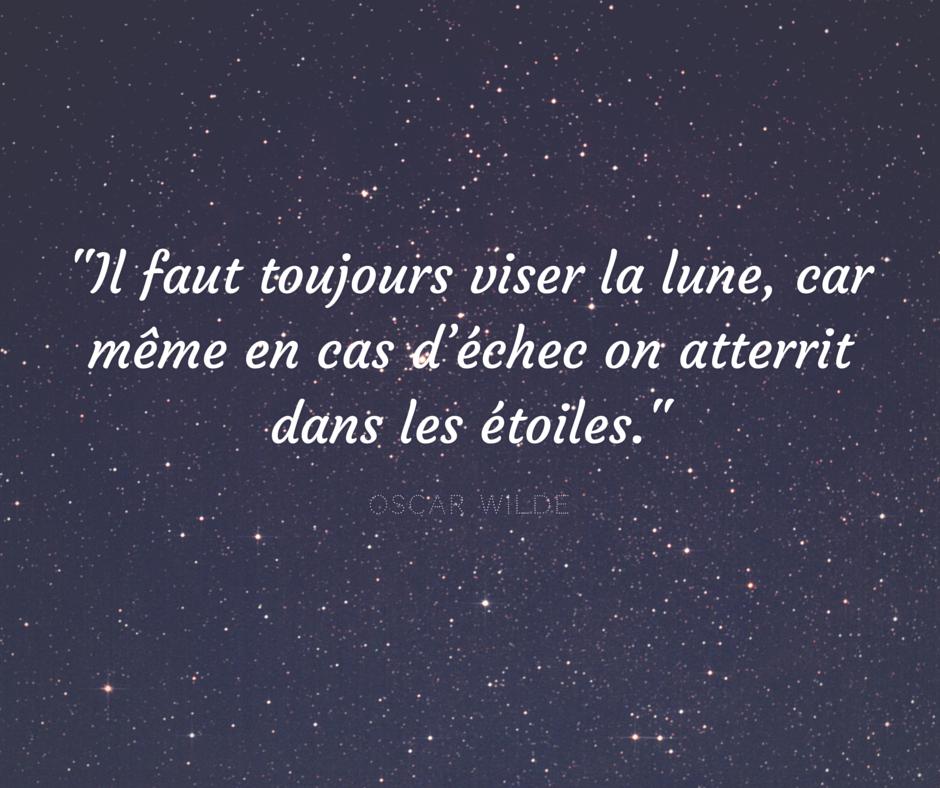 Citation Il Faut Toujours Viser La Lune Car Même En Cas