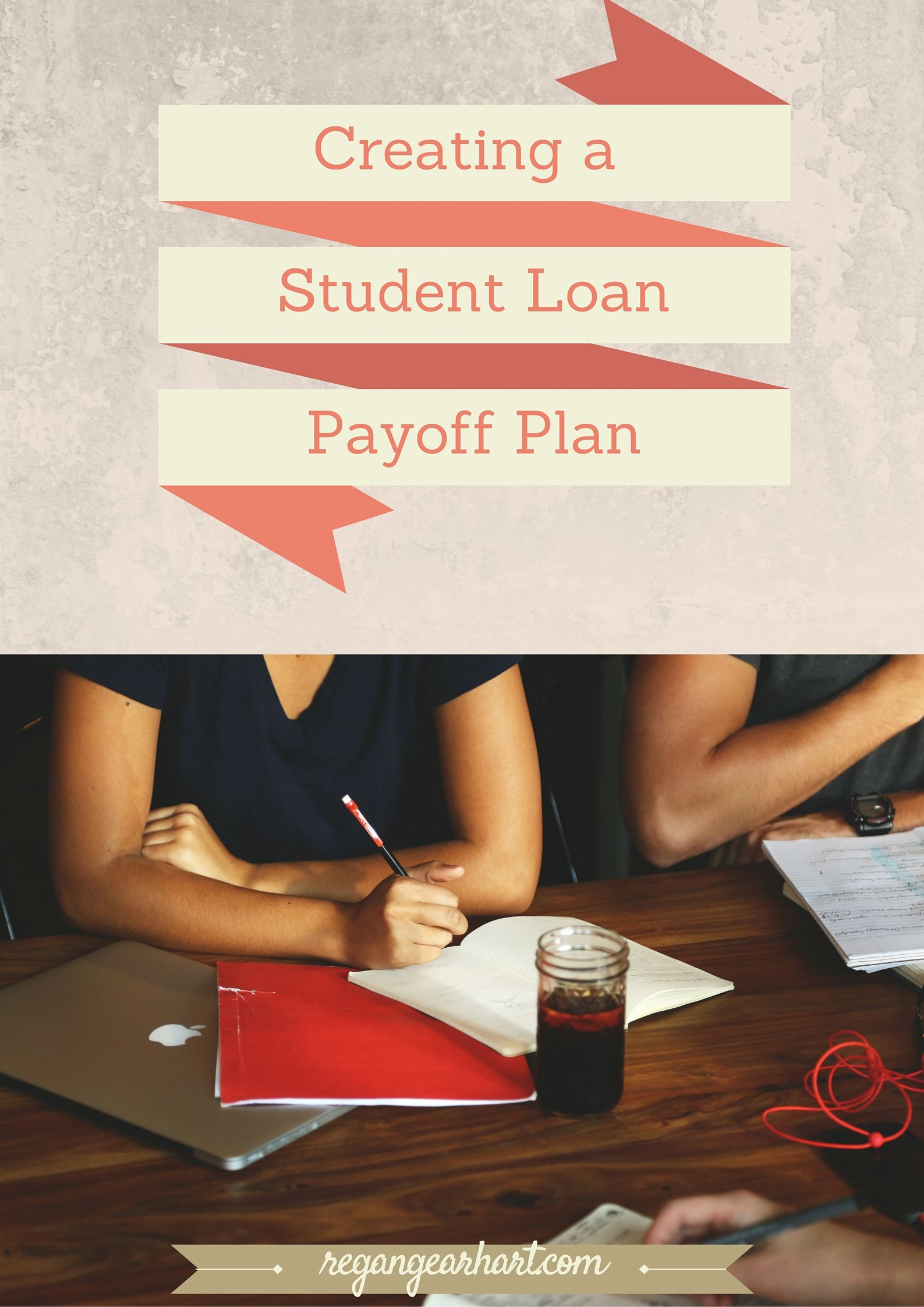 Creating A Student Loan Payoff Plan