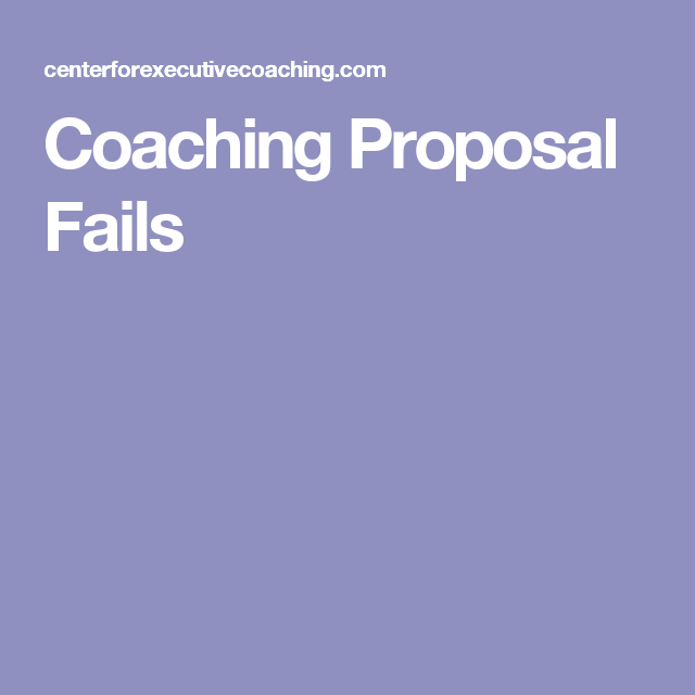 Coaching Proposal Fails Rdh Pinterest Proposals