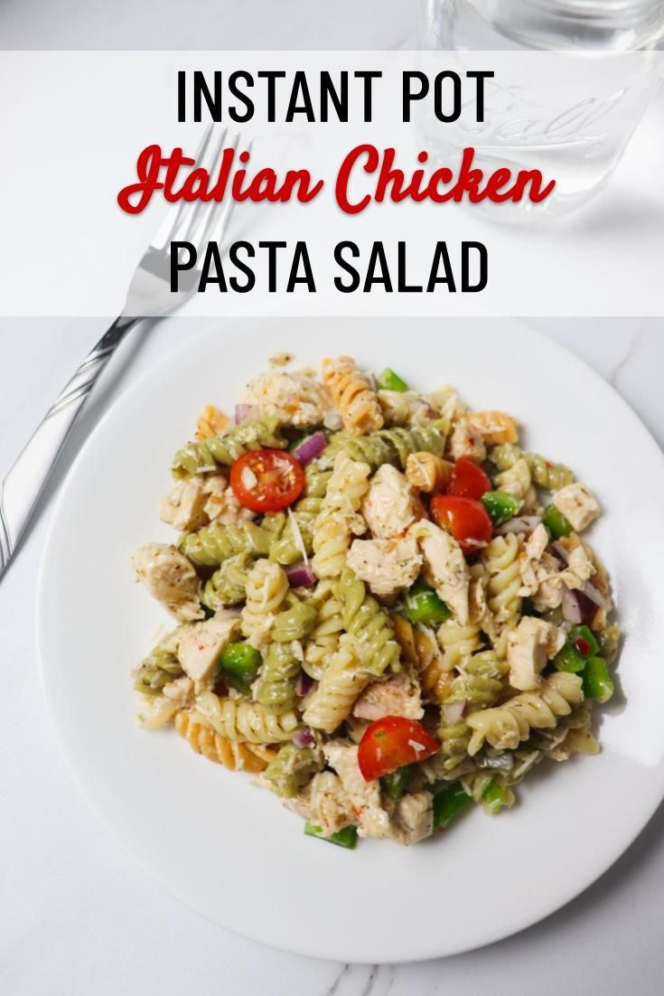 this italian chicken pasta salad is so easy to make in the