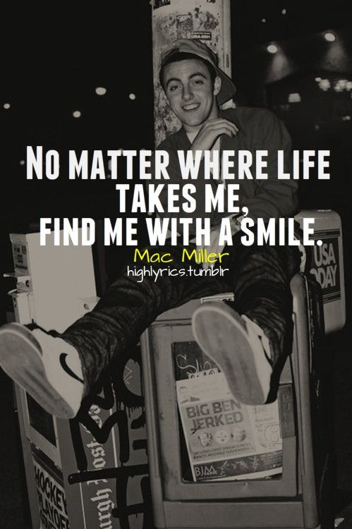 fd5491b6654 Favorite Mac Miller lyric. (