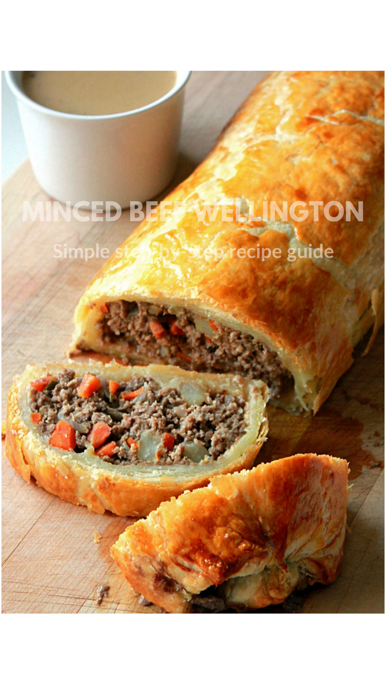 Minced Beef Wellington | Easy Pasty Recipes