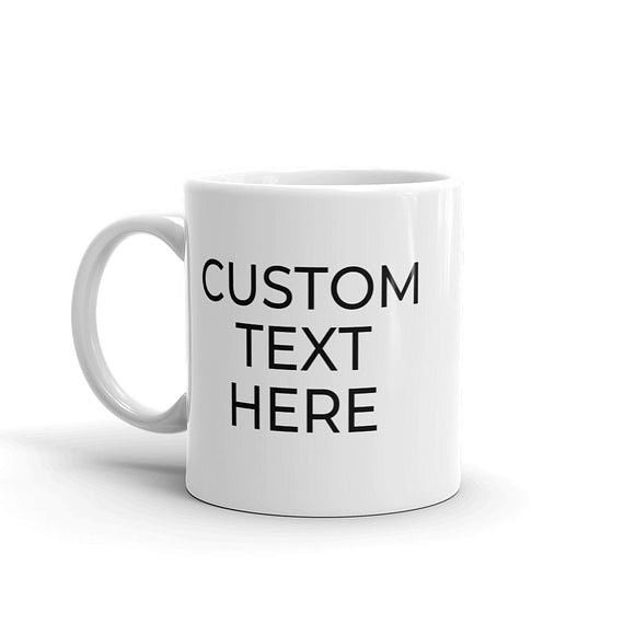 Customize Your Novelty Mug!!! #custommugs