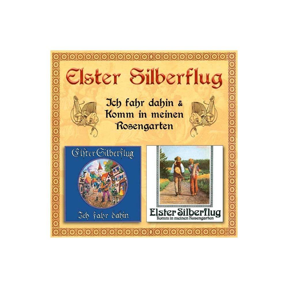 Elster Silberflug - Ich Fahr Dahin/Komm in Meinen Rosengarten (CD)