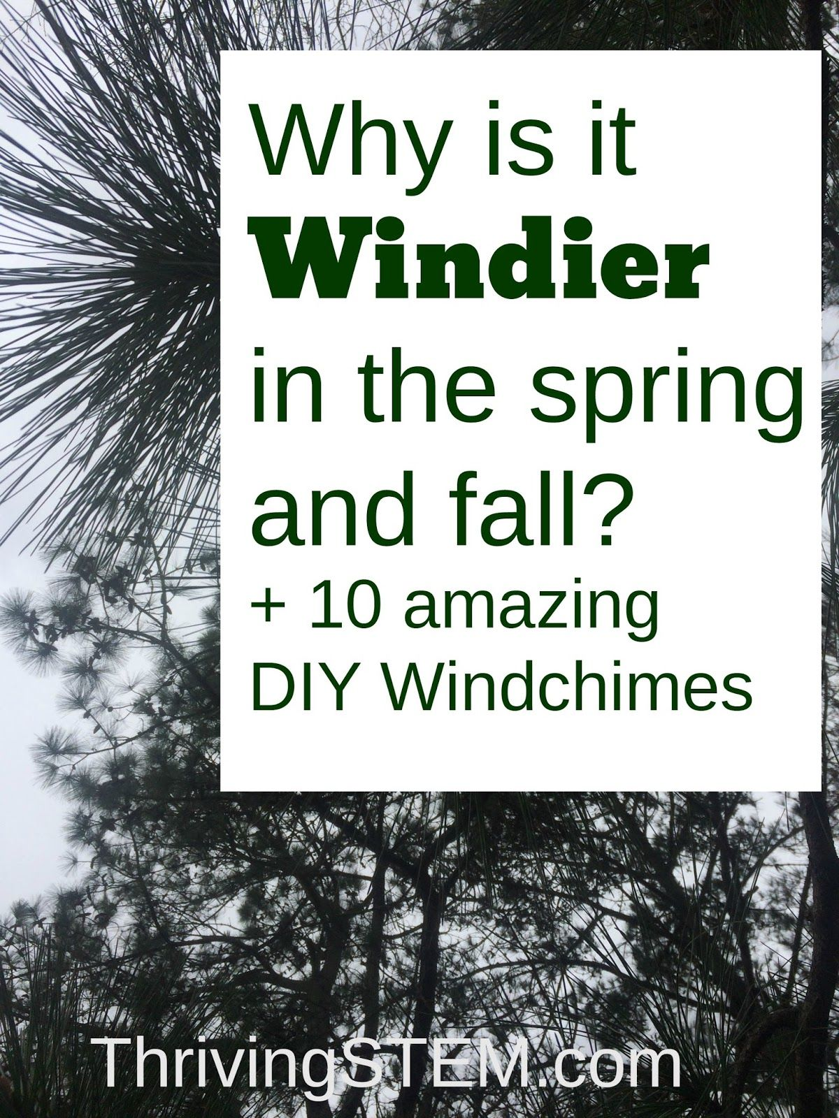 Why Is There More Wind In The Spring And Fall And 10