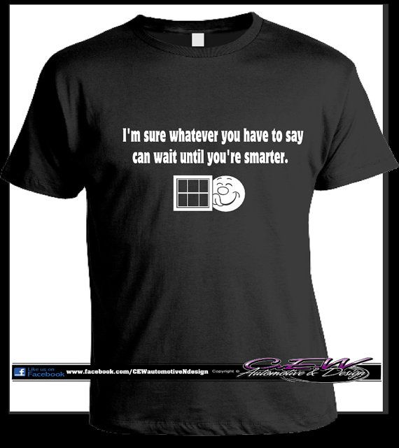 0aaf17cec funny humor T shirt cocky smartass phrase by CEWgraphicsNdesigns, $16.00