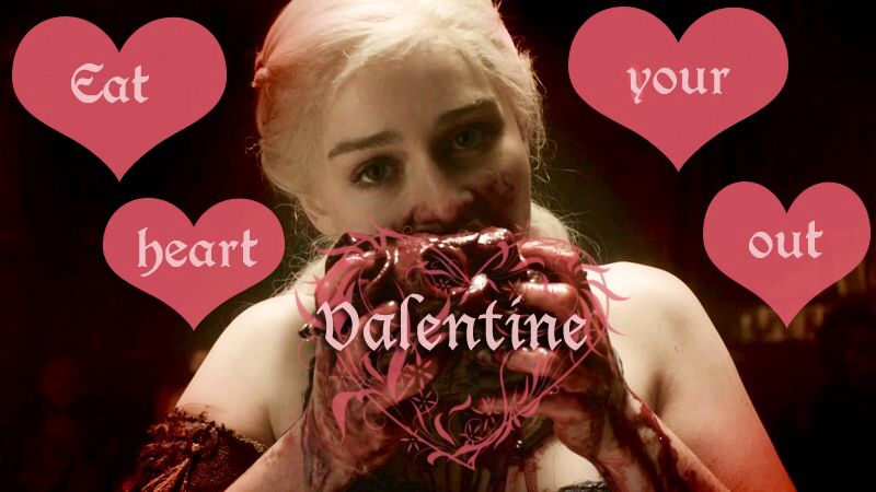 Khaleesi Eats Her Heart Out Game Of Thrones Fans Game Of Thrones Hbo Game Of Thrones