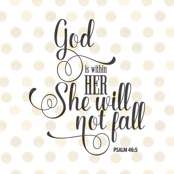 God is Within Her She Will Not Fall Svg, Christian Svg, Psalm 46:5 Bible Quote, Baby Girl Svg, Wood Sign, Diy Girl Decal, Bible Verse Svg
